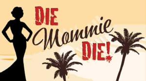 Charles Busch's DIE! MOMMIE, DIE! to Make Bay Area Debut at NCTC, 10/5-11/2