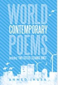 Author Ahmed Inusa Releases Collection of WORLD CONTEMPORARY POEMS