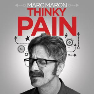 Comedy Central's MARC MARON to Release New Album 'Thinky Pain,' 5/6