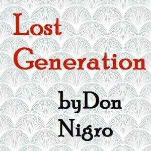 Collaborative Artists Ensemble to Stage West Coast Premiere of LOST GENERATION, 5/8-31