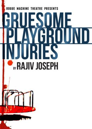Rogue Machine Theatre to Present GRUESOME PLAYGROUND, Begin. 5/24