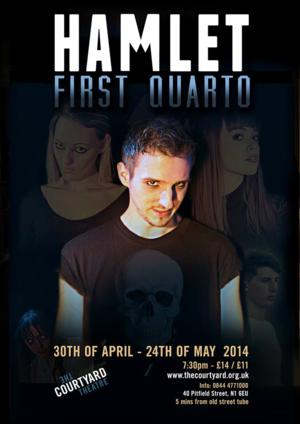 BWW Reviews: HAMLET FIRST QUARTO, Courtyard Theatre, May 1 2014