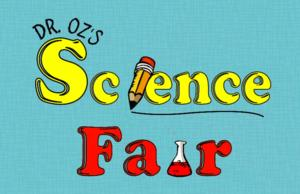 DR. OZ SHOW Announces Nationwide Science Fair