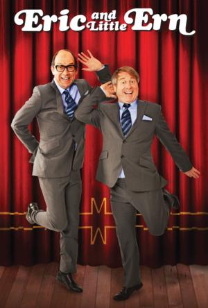 ERIC AND LITTLE ERN To Return To London For Festive Season