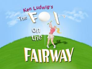 THE FOX ON THE FAIRWAY Plays WPPAC, Now thru 6/1