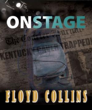 La Mirada Theatre Presents FLOYD COLLINS, 3/27-4/13