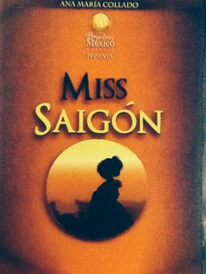 Centro Broadway México celebra en 2013 con Miss Saigon