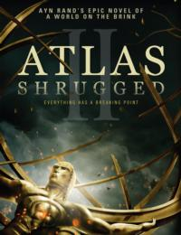 ATLAS SHRUGGED Part 2 Special Edition DVD & Blu-ray Pre-Ordering Now Available