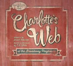 Tosha Fowler & Liam Dahlborn to Lead Emerald City Theatre's CHARLOTTE'S WEB at Broadway Playhouse, 7/11-8/17