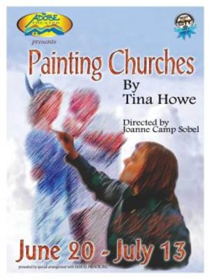 Adobe Theater to Present PAINTING CHURCHES, Begin. 6/20