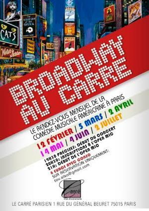 Le Carre Parisien to Launch BROADWAY AU CARRE, New Parisian Rendez-Vous for Musical Theatre Lovers