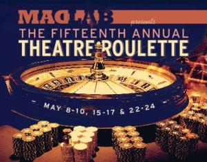 MadLab Theatre Kicks Off THEATRE ROULETTE 2014 Today