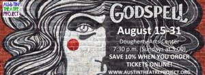 Austin Theatre Project's GODSPELL Opens Tomorrow