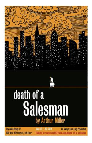 Always Love Lucy Theatre to Present DEATH OF A SALESMAN, Begin. 6/19