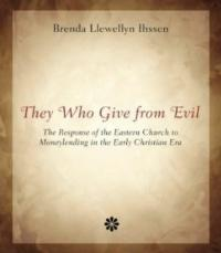 THEY WHO GIVE FROM EVIL Explores Finances in Christianity, Set for 1/31 Release