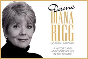 Dame Diana Rigg to Bring NO TURN UNSTONED to the Duchess Theatre, Oct 20