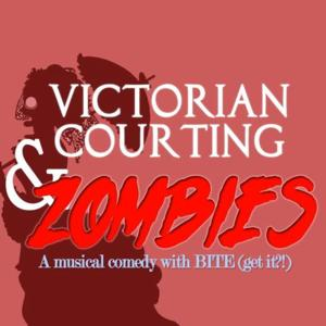 BWW Interviews: Fringe Spotlight: VICTORIAN COURTING & ZOMBIES, From Sketch Comedy to Musical Comedy