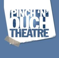 Pinch 'n' Ouch Theatre Opens LET'S MAKE IT, 2/14