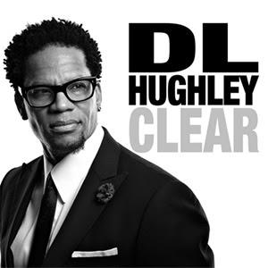 D.L. Hugley's Latest Comedy Album CLEAR Out Tomorrow
