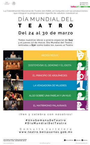 Día Mundial del Teatro en México: Del 24 al 30 de marzo.