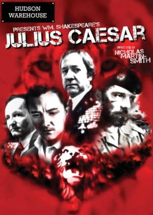 Hudson Warehouse to Present JULIUS CAESAR at The Bernie Wohl Arts Center, 3/6-23