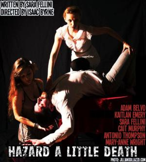 HAZARD A LITTLE DEATH Begins Today at Planet Connections Festivity
