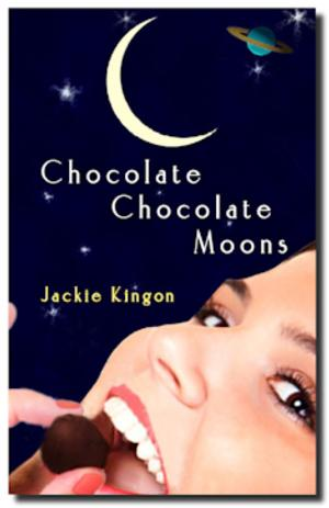 BWW-Reviews-Jackie-Kingons-CHOCOLATE-CHOCOLATE-MOONS-Is-A-Wild-Romp-Through-Meal-Time-and-Space-20010101