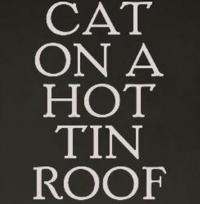 CAT ON A HOT TIN ROOF Announces Student Rush Policy