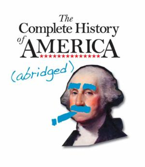 JPAS to Present COMPLETE HISTORY OF AMERICA (ABRIDGED), Begin. 6/26