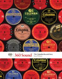 Columbia Records Celebrates 125 Years with 360 SOUND: THE COLUMBIA RECORDS STORY