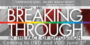 Award-Winning Documentary BREAKING THROUGH Comes to DVD/VOD Today