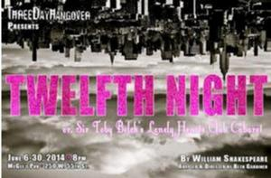 Three Day Hangover to Present 'TWELFTH NIGHT...' at McGee's Restaurant and Pub, 6/6-30