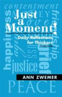 Ann Zwemer Returns with 2nd Edition of JUST A MOMENT!