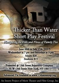 Merit Theater and Film Group to Kick Off THICKER THAN WATER 6/26 at 13th Street Rep