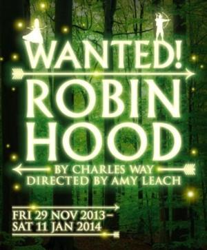 Library Theatre to Present WANTED! ROBIN HOOD, Nov 29-Jan 11