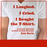Eric Davis Returns to St. Petersburg's freeFall with I LAUGHED, I CRIED, I BOUGHT THE T-SHIRT, 11/7-11