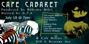 Cafe Cabaret Play Cafe Ballou Every Third Friday
