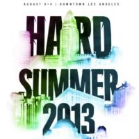HARD SUMMER $99 Pre-Sale Tickets On-Sale Today