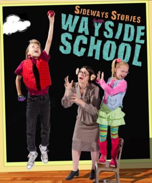 Stages Theatre's SIDEWAYS STORIES FROM WAYSIDE SCHOOL to Open 10/18