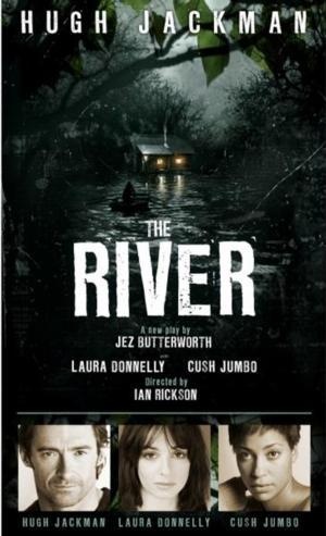 Tickets to Jez Butterworth's THE RIVER with Hugh Jackman Now On Sale