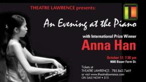 Pianist Anna Han to Perform at the Lawrence Theatre in Kansas, 10/12
