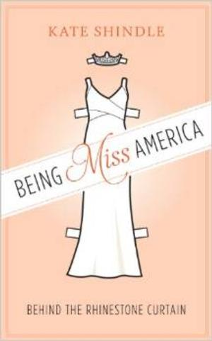 Kate Shindle's BEING MISS AMERICA Book Gets 9/1 Release