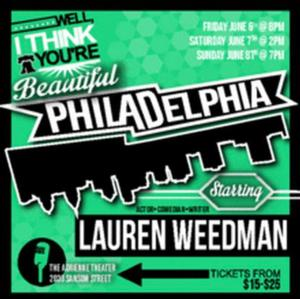 Lauren Weedman to Bring WELL I THINK YOU'RE BEAUTIFUL PHILADELPHIA to The PlayGround this Weekend