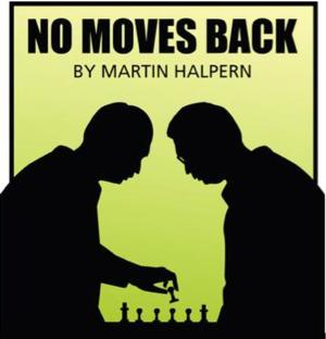 NO MOVES BACK to Premiere at Spiral Theatre Studio, 6/13
