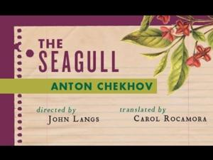 BWW Reviews: Don't Check Out on Chekov or His SEAGULL