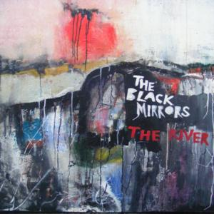 The Black Mirrors Release 'The River' Single