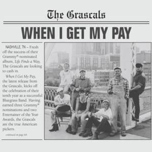 The Grascals to Release New Album WHEN I GET MY PAY, 11/19; Feat. 'American Pickers'