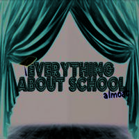 BWW Reviews: School is About to Be Out for EVERYTHING ABOUT SCHOOL (ALMOST)!