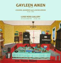 Gayleen Aiken's COUSINS, QUARRIES AND A NICKELODEON Exhibition Opens at Luise Ross Gallery Today