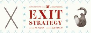 Jackalope Theatre Announces Extension of Ike Holter's EXIT STRATEGY Through 6/29